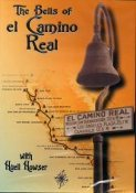 Huell Howser's DVD - The Bells of the EL CAMINO REAL
